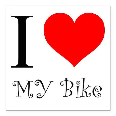 "I Love my bike Square Car Magnet 3"" x 3"""