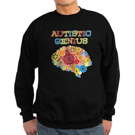 Autistic Genius Sweatshirt (dark)