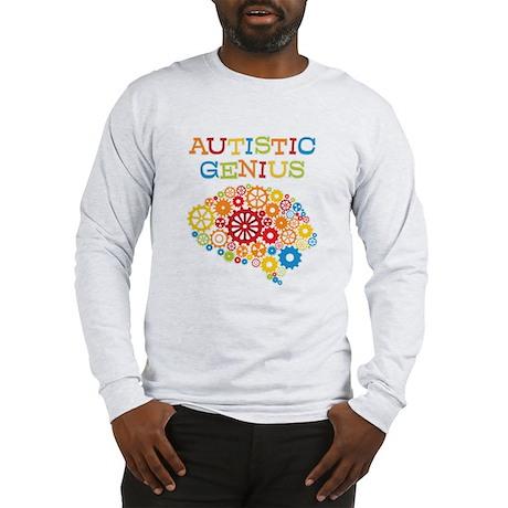 Autistic Genius Long Sleeve T-Shirt