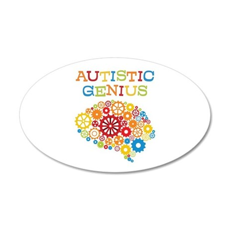 Autistic Genius 20x12 Oval Wall Decal