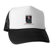 Hey Fidel, Don't Keep Che Waiting Trucker Hat