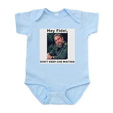 Hey Fidel, Don't Keep Che Waiting Infant Creeper