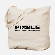 Pixels Are For Squares Tote Bag