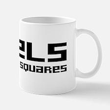 Pixels Are For Squares Mug
