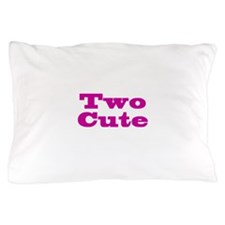Two Cute Pillow Case