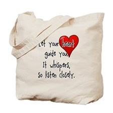 Let Your Heart Guide You Tote Bag