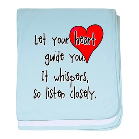 Let Your Heart Guide You baby blanket