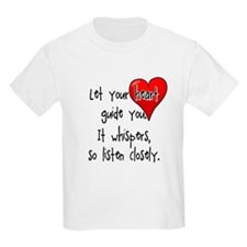 Let Your Heart Guide You T-Shirt
