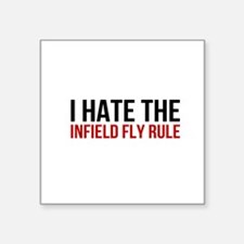 """I Hate The Infield Fly Rule Square Sticker 3"""" x 3"""""""