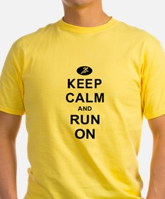 Keep Calm and Run On T