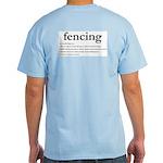 Fencing Definition: Light T-Shirt