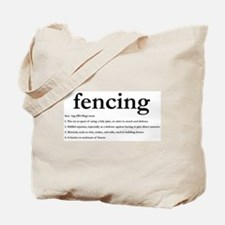Fencing Definition: Tote Bag