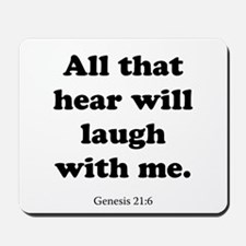 Genesis 21:6 Mousepad