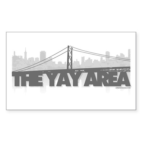 The Yay Area Rectangle Sticker