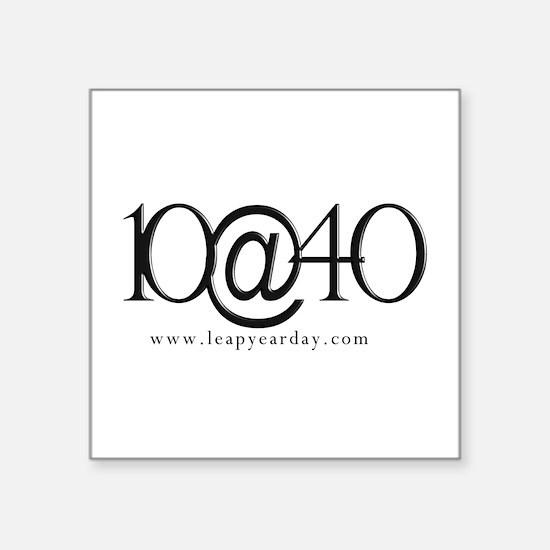 """10@40 Square Sticker 3"""" X 3"""""""