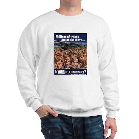 MILLIONS OF TROOPS Sweatshirt