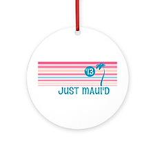 Stripe Just Maui'd '13 Ornament (Round)