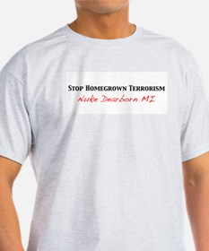 Stop HomeGrown Terrorism Ash Grey T-Shirt