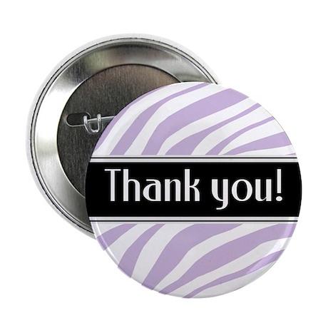 """Purple Zebra Print Thank You 2.25"""" Button"""