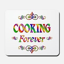 Cooking Forever Mousepad