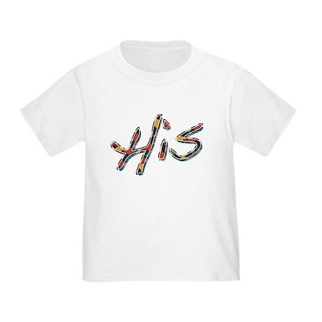 His Toddler T-Shirt