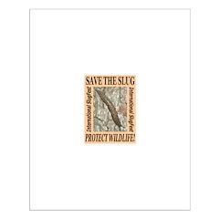 Save the Slug! Protect Wildli Posters