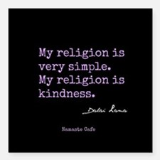 "My Religion is Kindness Square Car Magnet 3"" x 3"""