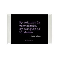 My Religion is Kindness Rectangle Magnet