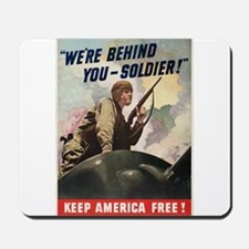 WWII POSTER WE'RE BEHIND YOU Mousepad