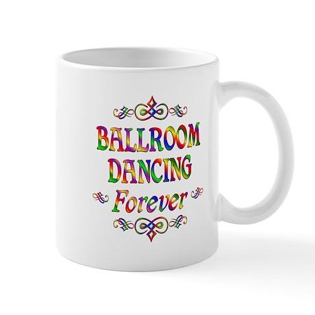Ballroom Forever Mug