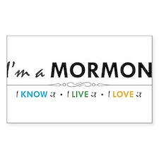 I'm a Mormon: I know it, I live it, I love it Stic