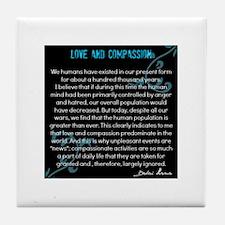 Love and Compassion-Dalai Lama Tile Coaster