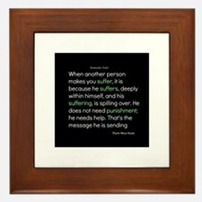 Suffering-Thich Nhat Hanh Framed Tile