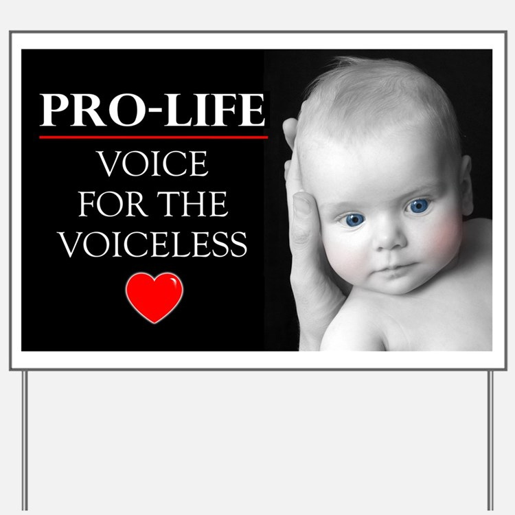 Pro-Life Voice for the Voiceless Yard Sign