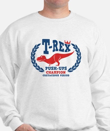 T-Rex Loves Push-ups Sweatshirt
