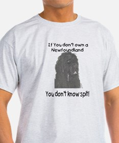 Newfoundland You Dont Know Spit T-Shirt