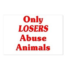 Only Losers Abuse Animals Postcards (Package of 8)