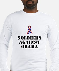Soldiers against Obama Long Sleeve T-Shirt