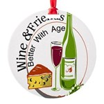 Wine and Freiends 2 t.png Round Ornament