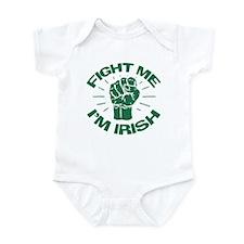 Fight Me I'm Irish Infant Bodysuit