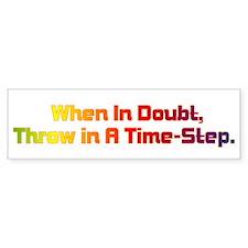 Time Step Bumper Sticker