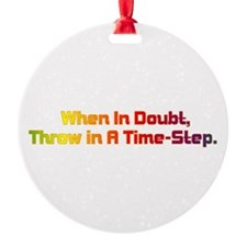 Time Step Ornament