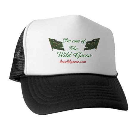 I'm one of the Wild Geese - Trucker Hat