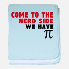 come to the nerd side we have pi baby blanket