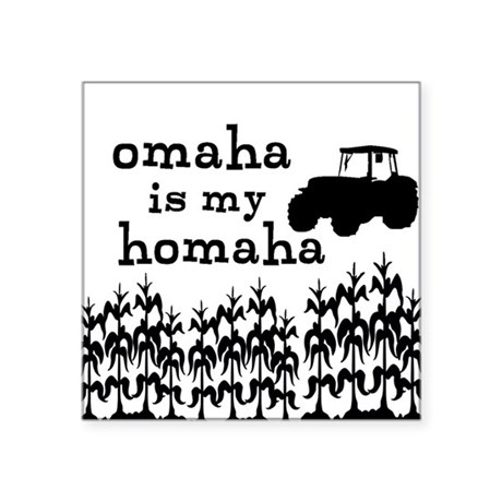 "Omaha is My Homaha Square Sticker 3"" x 3"""