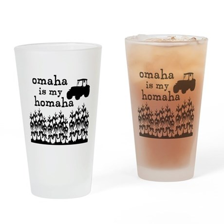 Omaha is My Homaha Drinking Glass