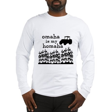 Omaha is My Homaha Long Sleeve T-Shirt