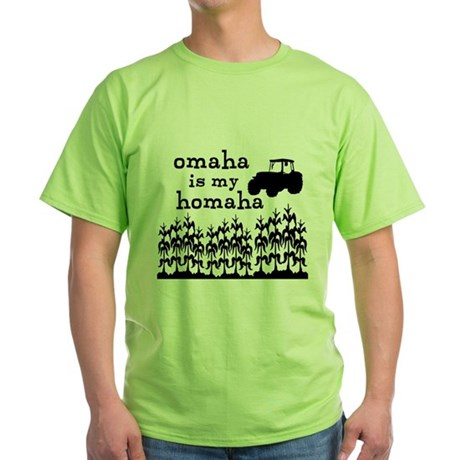 Omaha is My Homaha Green T-Shirt