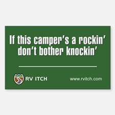 RV Itch If this campers a rockin sticker