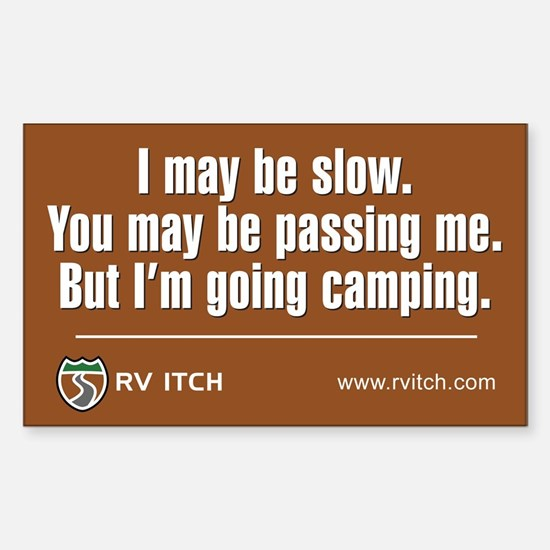 RV Itch I'm Going Camping Bumper Stickers